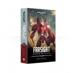 Farsight: Crisis Of Faith...