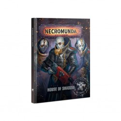 Necromunda : House of shadow